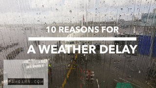 10 Reasons You May Experience a Weather Delay