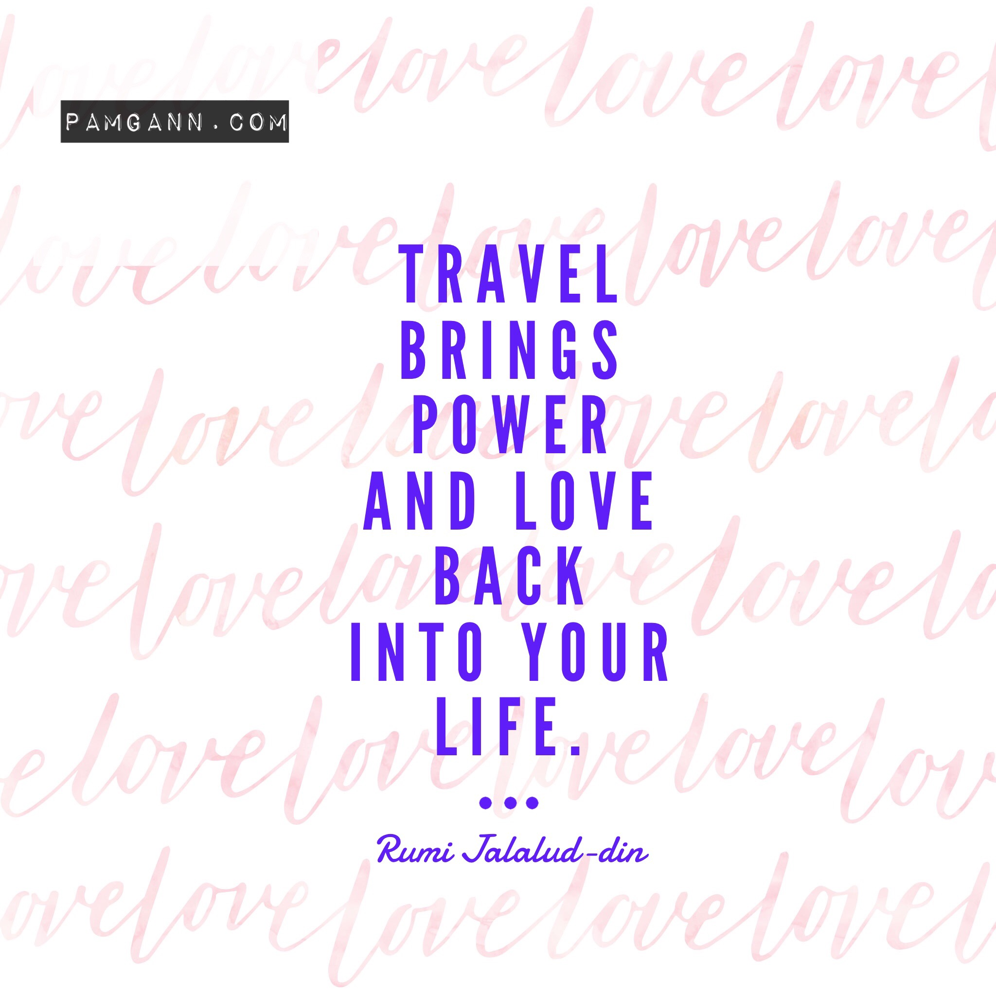 Travel brings power and love travel quote