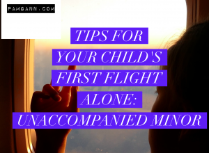 Tips for your child's first flight alone: Unaccompanied Minor