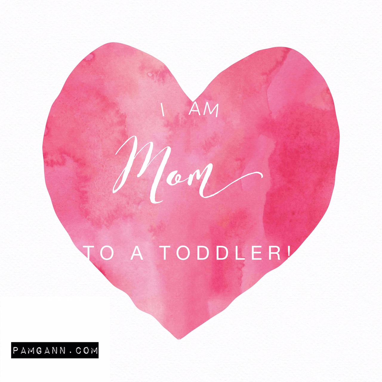 I am mom to a toddler!