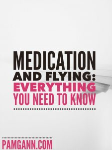 Medication and Flying: Everything you need to know