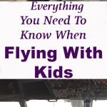 Everything You Need to Know When Flying With Kids