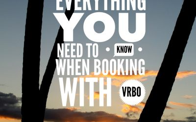 Everything You Need To Know When Booking a Rental with VRBO